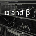 Risk and Return Making Sense of Alpha and Beta